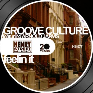 Groove Culture feat. Arnold Jarvis - Feelin It [Henry Street Music]