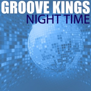 Groove Kings - Night Time [Solar Sounds]