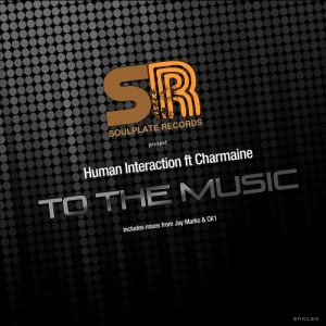 Human Interaction feat. Charmaine - To the Music [Soulplate Records]