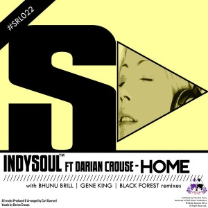 IndySoul feat. Darian Crouse - Home [Skalla Records]