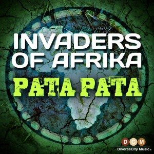 Invaders Of Afrika - Pata Pata [DiverseCity Music]