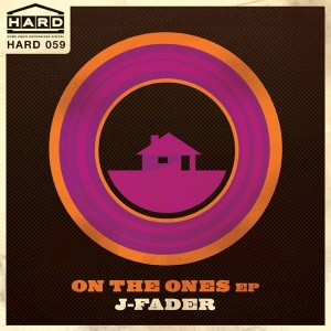 J-Fader - On The Ones EP [Home Again Recordings Digital]