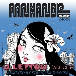 J. Lettow - All City (Stranger Danger Remix) [Panhandle Music Company]