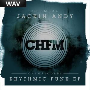 Jackin Andy - Rhythmic Funk [Chicago House FM]