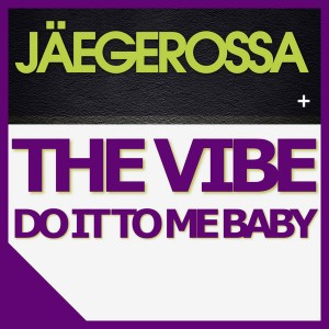 Jaegerossa - The Vibe [Playmore]