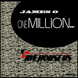 James O - One Million EP [Jive House US Records]
