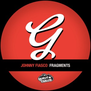 Johnny Fiasco - Fragments [Guesthouse]