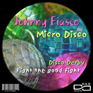 Johnny Fiasco - Micro Disco [OXO]