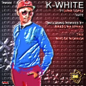 K-White feat. Dvine Loopez - Hate [Room 38 Music]