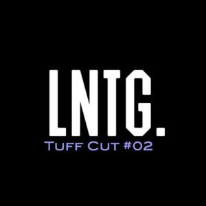 Late Nite Tuff Guy - Tuff Cut #  002 [Tuff Cut]