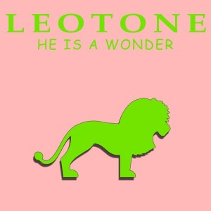 Leotone - He Is A Wonder [Leotone Music]
