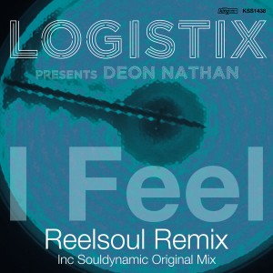 Logistix pres. Deon Nathan - I Feel [incl. Reelsoul, Souldynamic Remix] [King Street]
