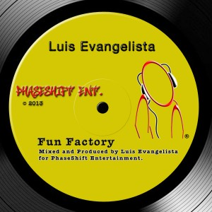 Luis Evangelista - Fun Factory [PhaseShift Ent]