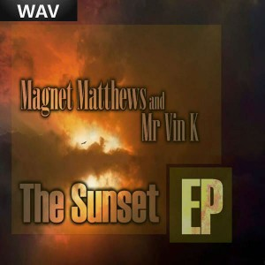 Magnet Matthews & Mr Vin K - The Sunset EP [Black People Records]