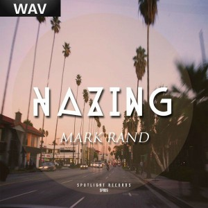 Mark Rand - Hazing [Spotlight]