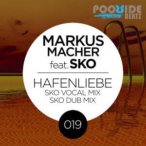 Markus Macher feat. SKO - Hafenliebe (Sko Mixes) [Poolside Beatz]