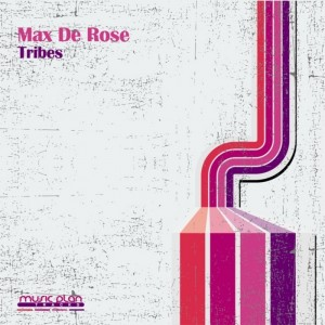 Max De Rose - Tribes [Music Plan]