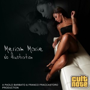 Meriam Marie - No Frustration [Cult Note]