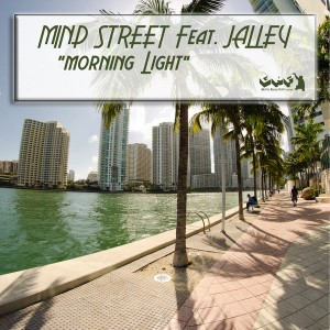 Mind Street Feat. Jalley - Morning Light [Gotta Keep Faith]