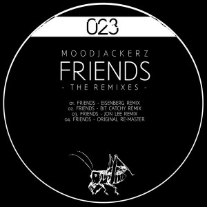 Moodjackerz - Friends - The Remixes [Black Bug Recordings]