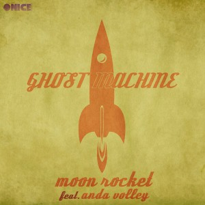 Moon Rocket Feat. Anda Volley - Ghost Machine [ONICE]