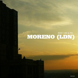 Moreno (LDN) - West 14th & 9th EP [i! Records]