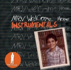 Mr. V - Welcome Home (Instrumentals) [Vega Records]