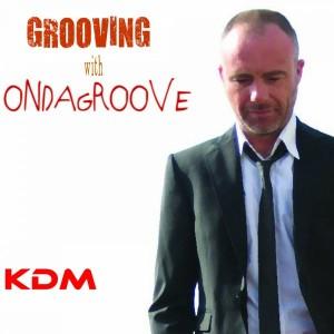 Ondagroove - Grooving With Ondagroove [Kingdom]