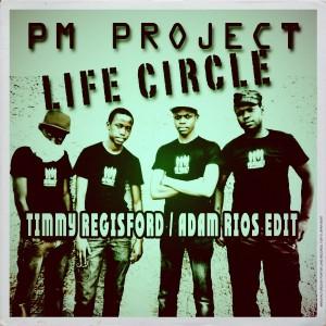 PM Project - Life Circle (Timmy Regisford - Adam Rios Edit) [Afro Rebel Music]