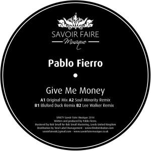 Pablo Fierro - Give Me Money [Savoir Faire Musique]