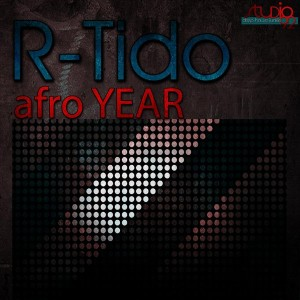 R-Tido - Afro Year [Studio92 DeepHouseJunkie Records]