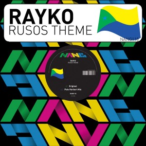 Rayko - Rusos Theme [Nang Records]