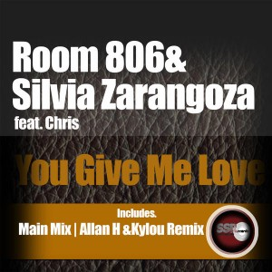 Room 806 & Silvia Zaragoza feat. Chris - You give me love [Soulful Sentiments Records]