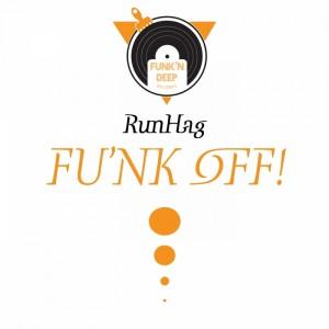 Runhag - Fu'nk Off [Funk'n Deep]