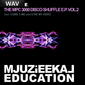 Sami Dee - The MPC 3000 Disco Shuffle Vol 2 [Mjuzieekal Education Digital]