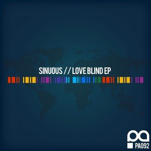 Sinuous - Love Blind EP [Planet Acetate Records]