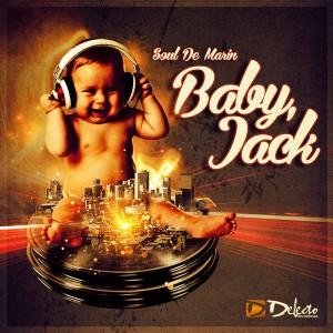 Soul De Marin - Baby Jack [Delecto]