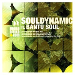 Souldynamic feat. Bantu Soul - You Could Be The One [House Afrika]