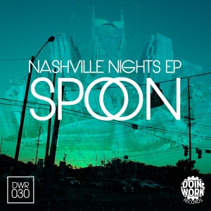 Spoon - Nashville Nights EP [DOIN WORK Records]