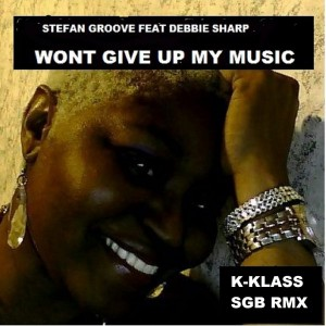 Stefan Groove feat. Debbie Sharp - Wont Give Up My Music [HOUSE ARREST]