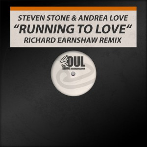 Steven Stone & Andrea Love - Running To Love [Soul Deluxe]