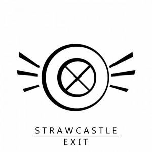 Strawcastle - Exit [Electronique]