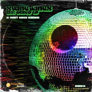 Swing Kings - The Disco LP [Orange Groove Records]