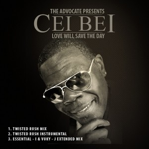 The Advocate pres. Cei Bei - Love Will Save The Day [Dowa Entertainment]