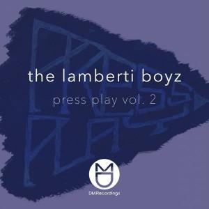 The Lamberti Boyz - Press Play Vol. 2 [DM.Recordings]