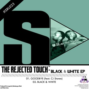 The Rejected Touch - Black & White EP [Skalla Records]