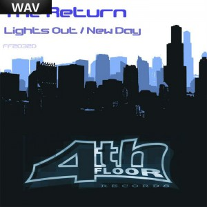 The Return - Lights Out & New Day [4th Floor US]