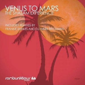 The Shazam Experience - Venus To Mars [RaMBunktious (Miami)]