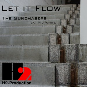 The Sunchasers feat. MJ White - Let It Flow [H2-Production]