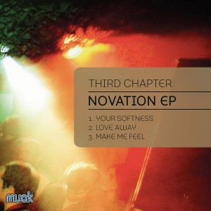Third Chapter - Novation EP [Muak Music]